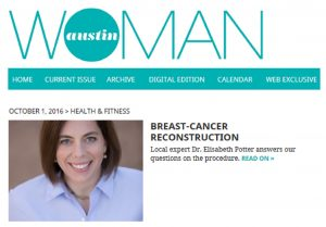 Dr. Potter Discusses Breast Reconstruction in Austin Woman Magazine